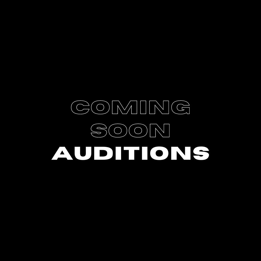 Coming Soon Auditions