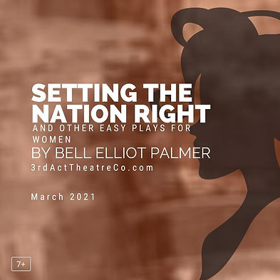 Setting the Nation Right and other Easy Plays for Women
