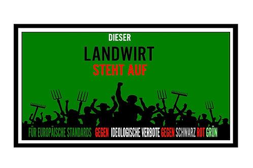 DIESER LANDWIRT STEHT AUF !  BANNER AB 1,20M PVC ODER TEXTIL