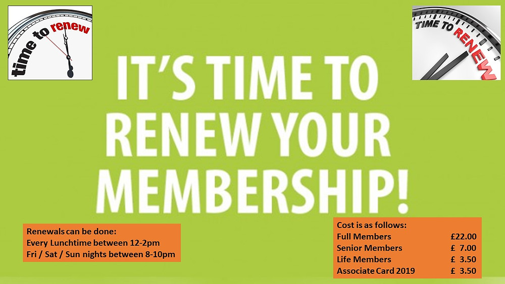 Come down to the Club to renew your Membership.