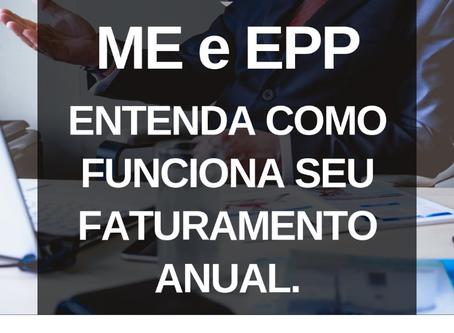 ME e EPP, entenda como funciona seu faturamento anual.