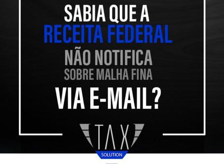Receita Federal alerta sobre falso e-mail
