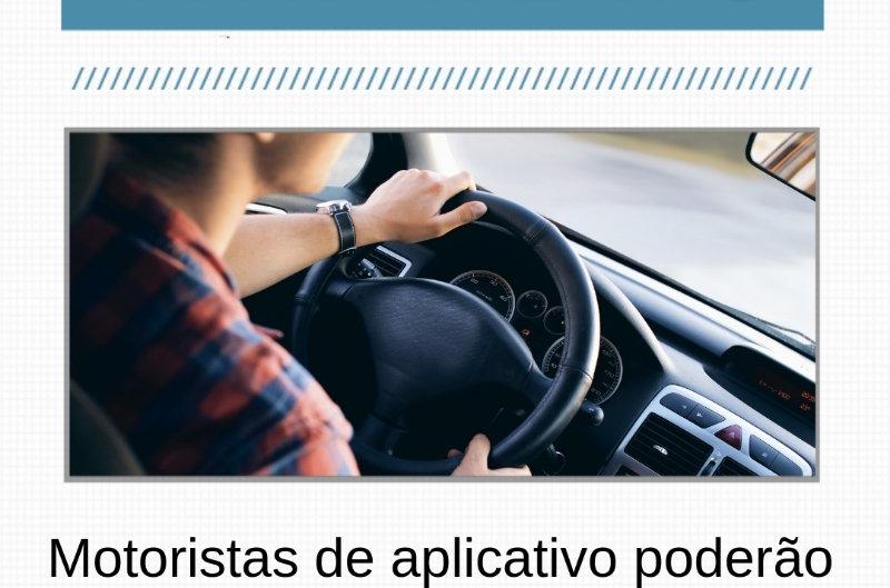 Motoristas de aplicativo poderão se inscrever como MEI.