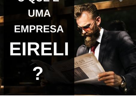 O que é uma empresa EIRELI?