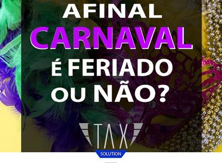 Afinal, carnaval é feriado ou não?