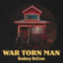 RDC_War Torn Man_single_cover_FINAL.png