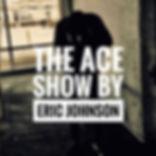 The Ace Show.JPG