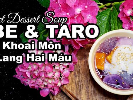 Ube, Taro, Sweet Potato Sago & Che