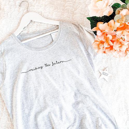 Raising the future T-shirt