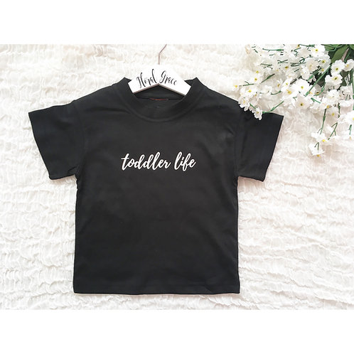 Toddler Life T-shirt (3 colours)