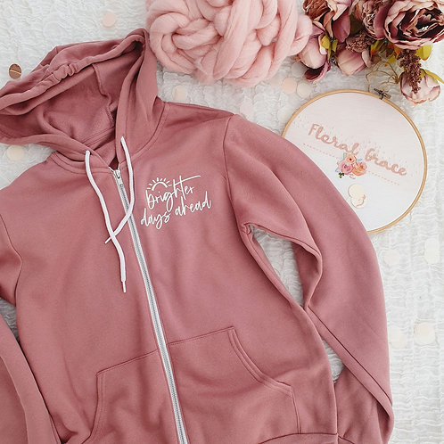 Brighter days ahead zip up