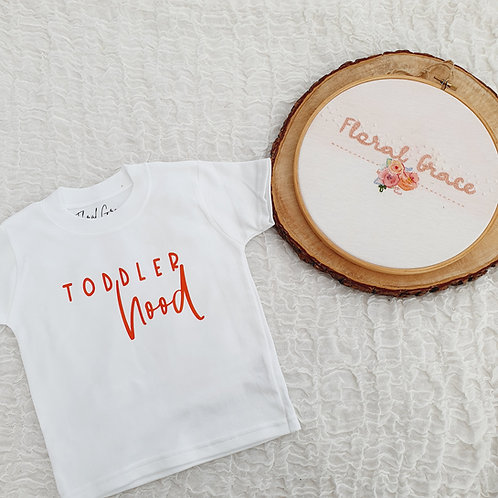 Toddlerhood T-shirt