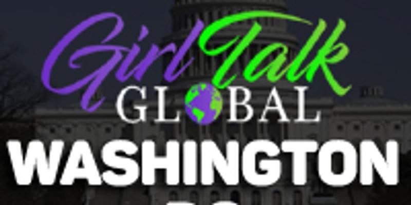 Girl Talk Global: Washington, DC