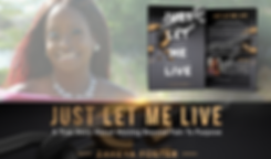 Just Let Me Live Author Zakeya Foster