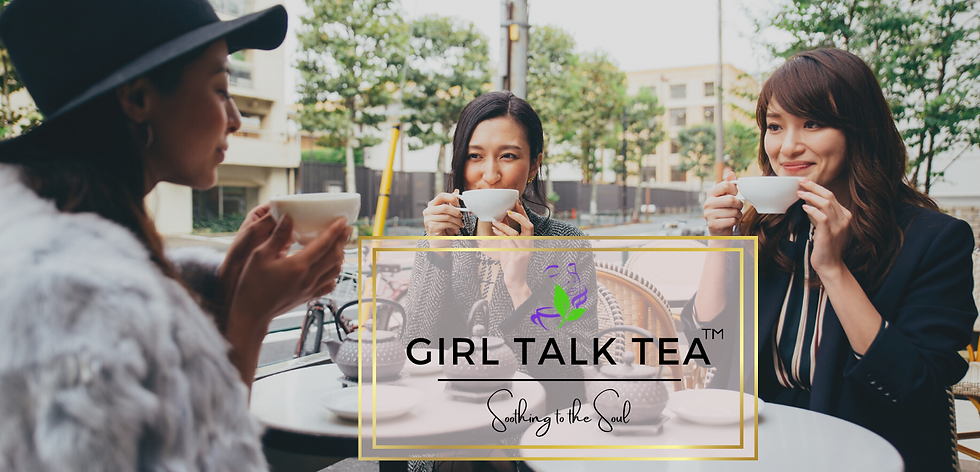 Girl Talk Tea Section 1.png