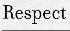 How to earn the respect of your peers.