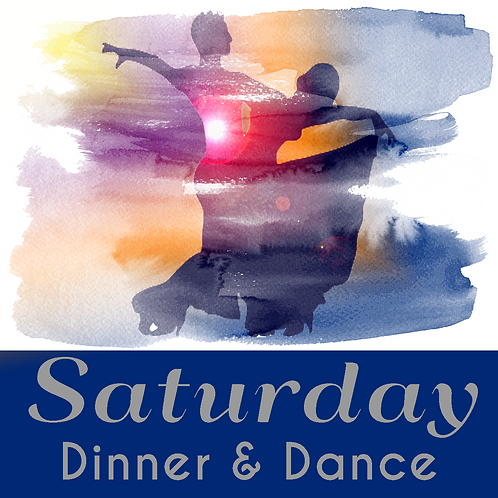 Saturday Evening Dinner & Dance Package