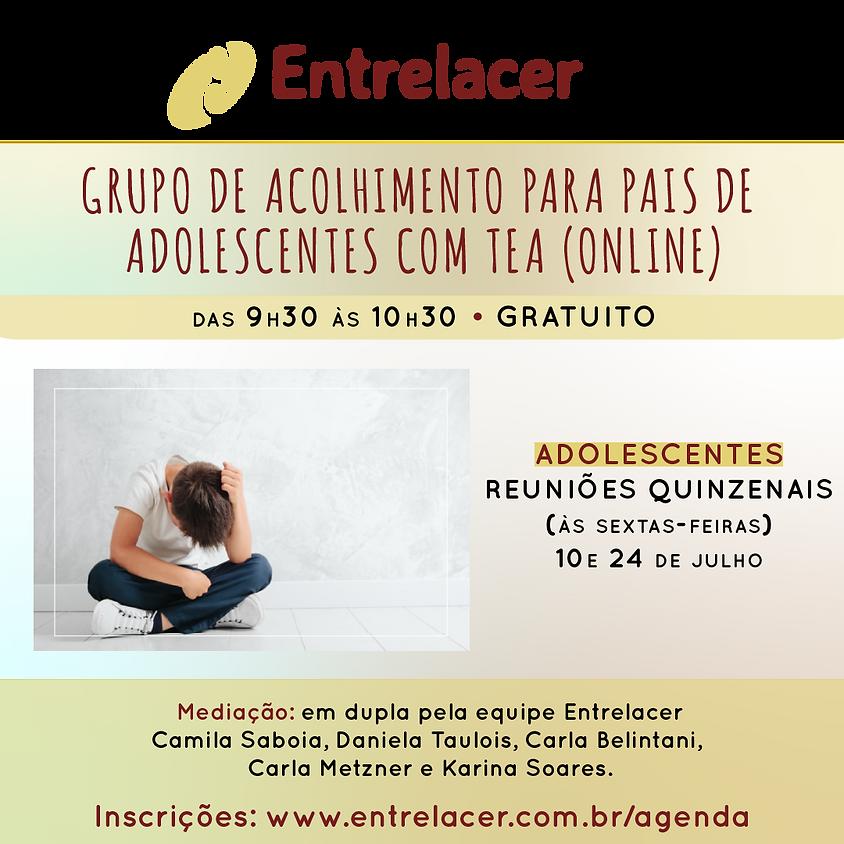 Grupo de acolhimento para pais de ADOLESCENTES com TEA (online)