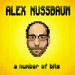 Alex Nussbaum A Number of Bits