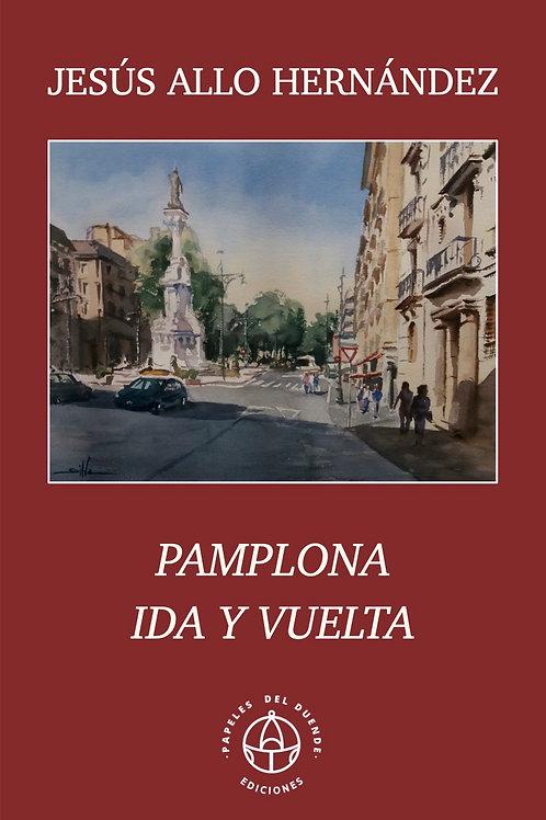 Pamplona ida y vuelta