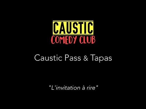 Caustic Pass & Tapas