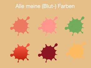 Alle meine (Blut-) Farben