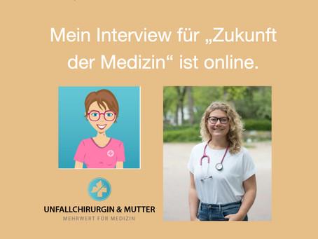 """Mein Interview für """"Zunkunft der Medizin"""""""