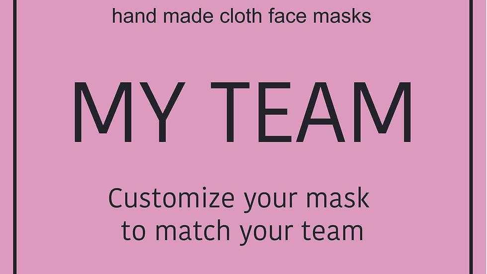 My TEAM- Bespoke mask