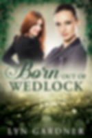 Born Out of Wedlock by Lyn Gardner