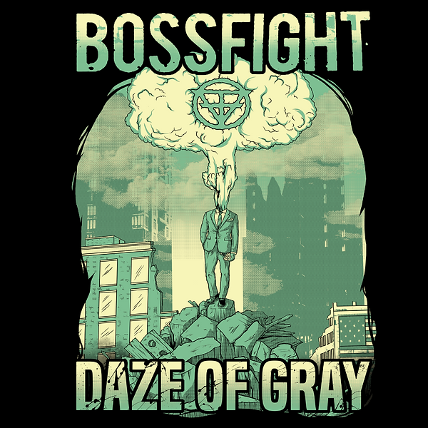 "Bossfight's Album ""Daze of Gray"""