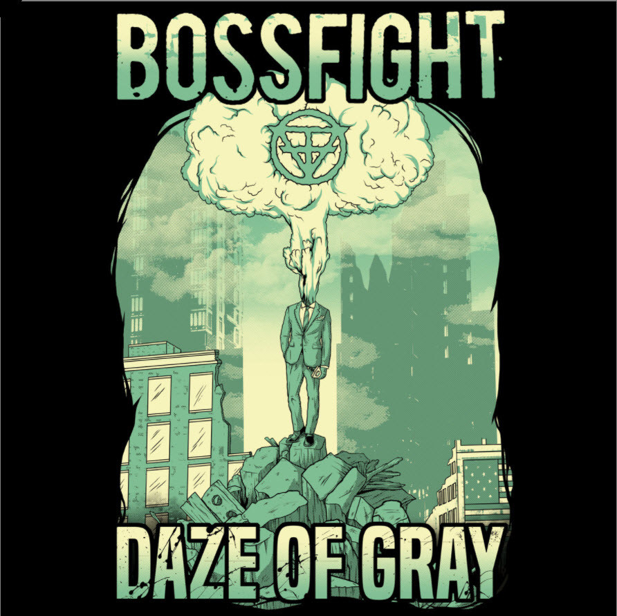 Bossfight - Daze of Gray