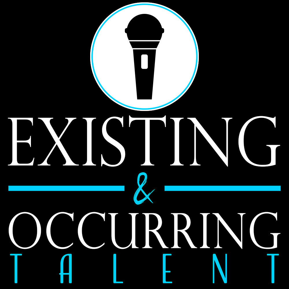 Existing and Occurring Talent