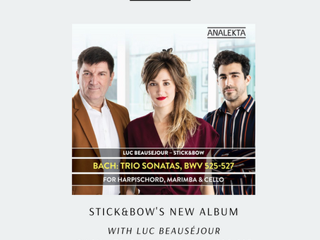 Stick&Bow's new album with Luc Beauséjour released on Analekta!