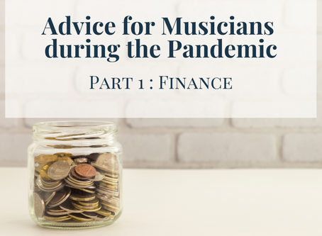 Advice for musicians during the pandemic: Part 1, Finance