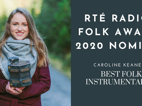 Caroline Keane nominated at the RTÉ RADIO 1 FOLK AWARDS 2020