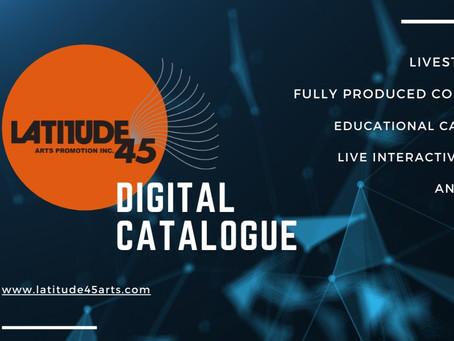 Introducing the Digital Catalogue at latitude45arts.com