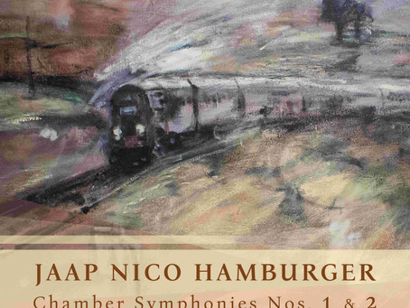 Jaap Nico Hamburger's Chamber Symphonies Nos.1&2 reviewed by Pizzicato!