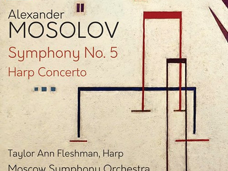 MOSOLOV: Symphony No. 5 reviewed by Classical Music Sentinel!