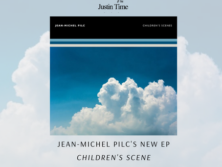 """Le nouvel album de Jean-Michel Pilc, """"Children's Scenes"""", est maintenant disponible!"""