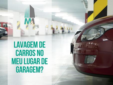 Lavagem de carros no meu lugar de garagem?