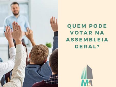 Quem pode votar na assembleia geral?