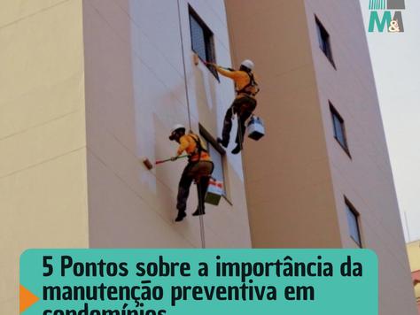 5 Pontos sobre a importância da manutenção preventiva em condomínios