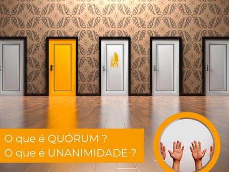 O que é quórum? O que é unanimidade?