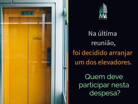 Na última reunião, foi decidido arranjar um dos elevadores.Quem deve participar nesta despesa?
