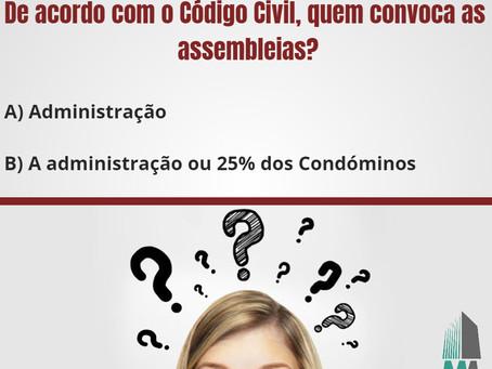 De acordo com o Código Civil, quem convoca as assembleias?
