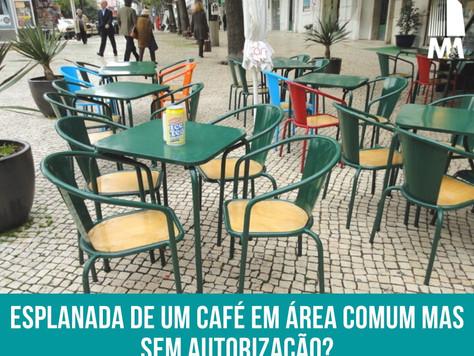 Esplanada de café na área comum sem autorização!