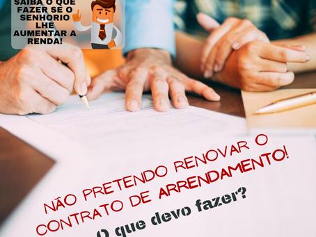 Não pretendo renovar o contrato de arrendamento! O que devo fazer?