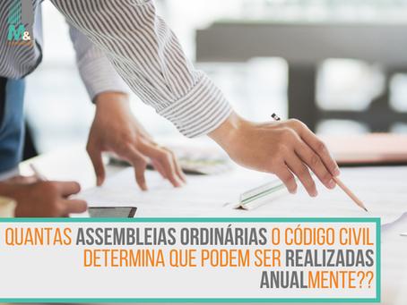 Quantas assembleias ordinárias o Código Civil determina que podem ser realizadas anualmente?