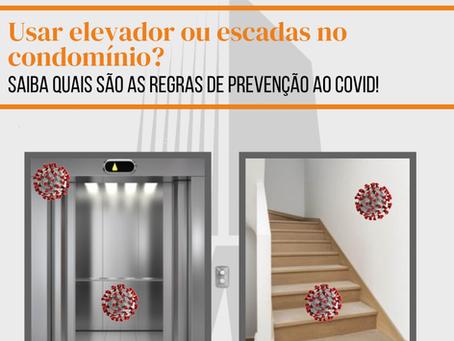 Utilizar elevador ou escadas no condomínio? Saiba as regras de prevenção ao Covid!