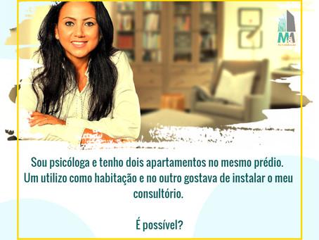 Sou psicóloga e tenho dois apartamentos no mesmo prédio...